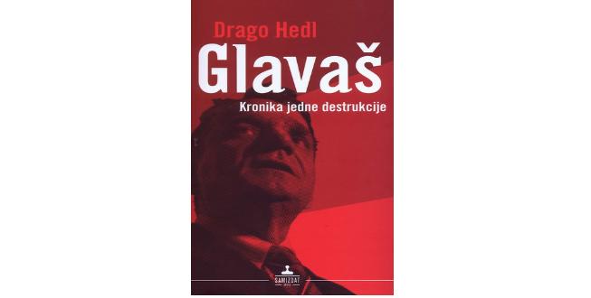 Glavaš – kronika jedne destrukcije
