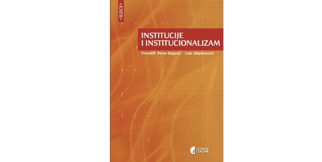 Institucije i institucionalizam