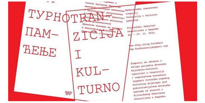 """26.-27.11.2015. """"Tranzicija i kulturno pamćenje"""" – znanstveni simpozij"""