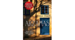 Ivana Dimić: Arzamas