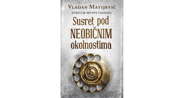 Vladan Matijević: Susret pod neobičnim okolnostima