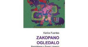 Carlos Fuentes: Zakopano ogledalo