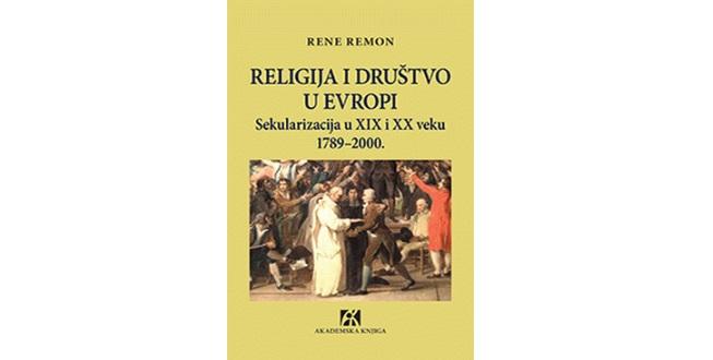 Rene Remond : Religija i društvo u Evropi