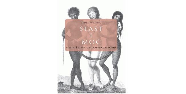 Sidney W. Mintz : Slast i moć