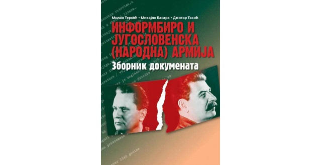 Milan Terzić: Informbiro i Jugoslovenska (narodna) armija: zbornik dokumenata