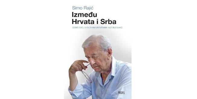 Simo Rajić: Između Hrvata i Srba