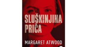 Margaret Atwood: Sluškinjina priča