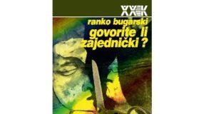 Ranko Bugarski: Govorite li zajednički?