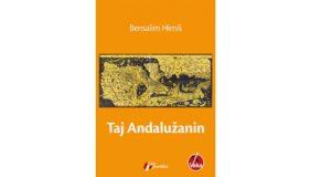 Bensalim Himmiš: Taj Andalužanin