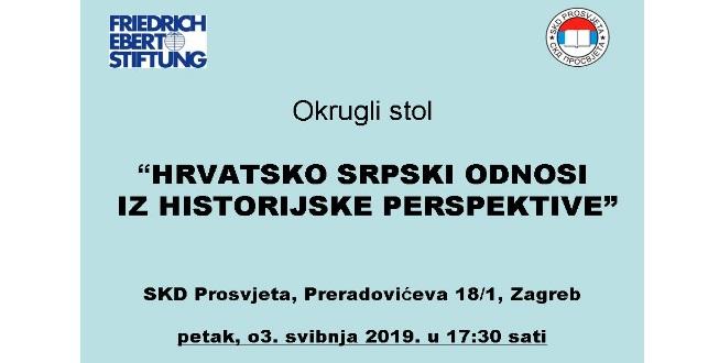 Okrugli stol – HRVATSKO SRPSKI ODNOSI IZ HISTORIJSKE PERSPEKTIVE