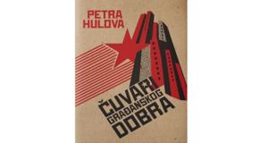 Petra Hulova: ČUVARI GRAĐANSKOG DOBRA