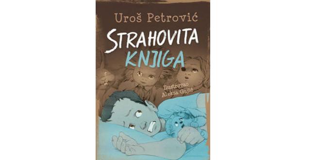 Uroš Petrović: Strahovita knjiga