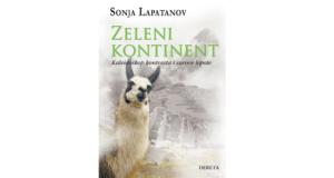 Sonja Lapatanov : Zeleni kontinent