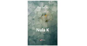 Don Delillo : NULA K