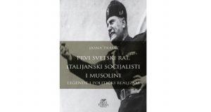 Jasna Tkalec : Prvi svetski rat, italijanski socijalisti i Musolini