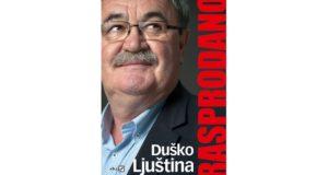 Duško Ljuština: Rasprodano