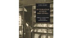 Enis Zebić: Jučerašnji svijet