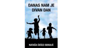 Nataša Ćećez-Sekulić: Danas nam je divan dan