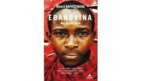 Ryszard Kapuscinski: Ebanovina