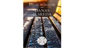 David Albahari: Danas je sreda