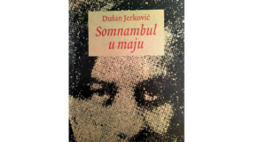 Dušan Jerković: Somnambul u maju