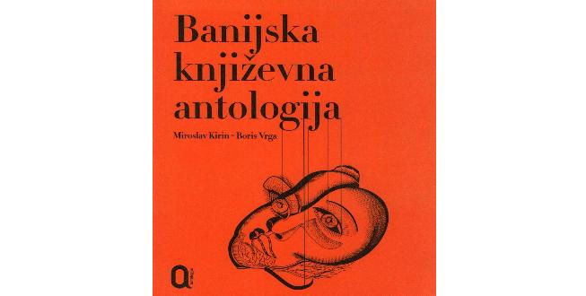 Miroslav Kirin/ Boris Vrga: Banijska književna antologija